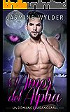 El Amor del Alpha (Los Lobos de las Rocallosas nº 3) (Spanish Edition)