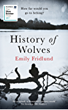 History of Wolves: Shortlisted for the 2017 Man Booker Prize (English Edition)