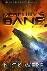 Mercury's Bane: Book One of the Earth Dawning Series Kindle Edition