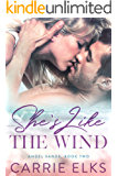 She's Like The Wind: A Small Town Single Dad Romance (Angel Sands Book 2)