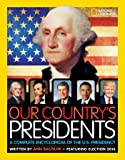 Our Country's Presidents: A Complete Encyclopedia of the U.S. Presidency (Encyclopaedia)