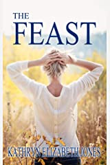 The Feast: A Parable of the Ring (The Parables of Virginia Bean Book 2) Kindle Edition