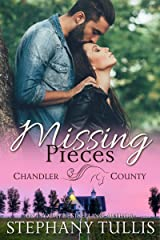 Missing Pieces: A Chandler County Novel Kindle Edition