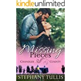 Missing Pieces: A Story of Love, Honor & Trust, Book 1: (A Chandler County Romantic Suspense)