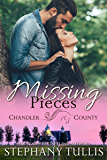 Missing Pieces: A Chandler County Novel