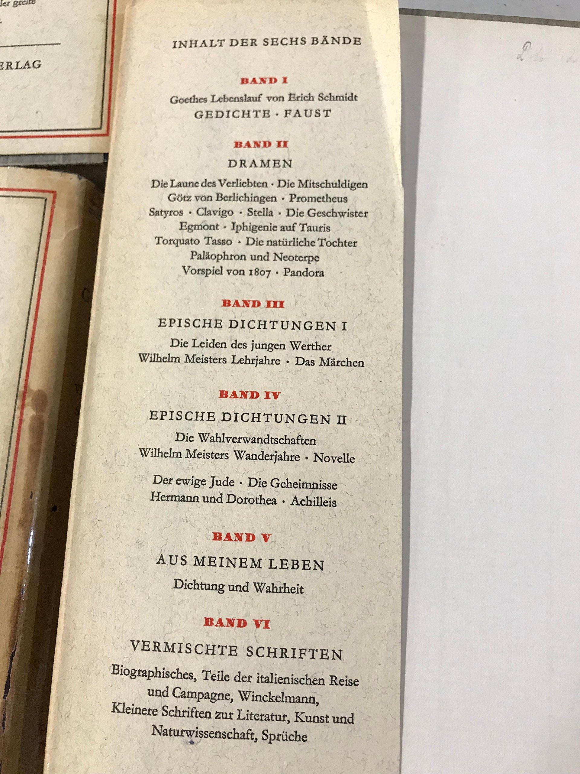 Goethes Werke in sechs Bänden: Band 1: Gedichte-Faust / 2. Dramen / 3:  Romane-Novellen-Epische Dichtungen / 4: Wilhelm Meister / 5: Dichtung und  Wahrheit ...