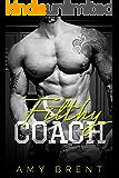Filthy Coach