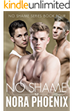 No Shame (No Shame Series Book 4)
