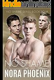 No Shame (No Shame Series Book 4)