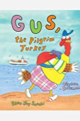 Gus, the Pilgrim Turkey Kindle Edition