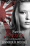Saving Grace: A Novel (Healing Ruby Book 3)