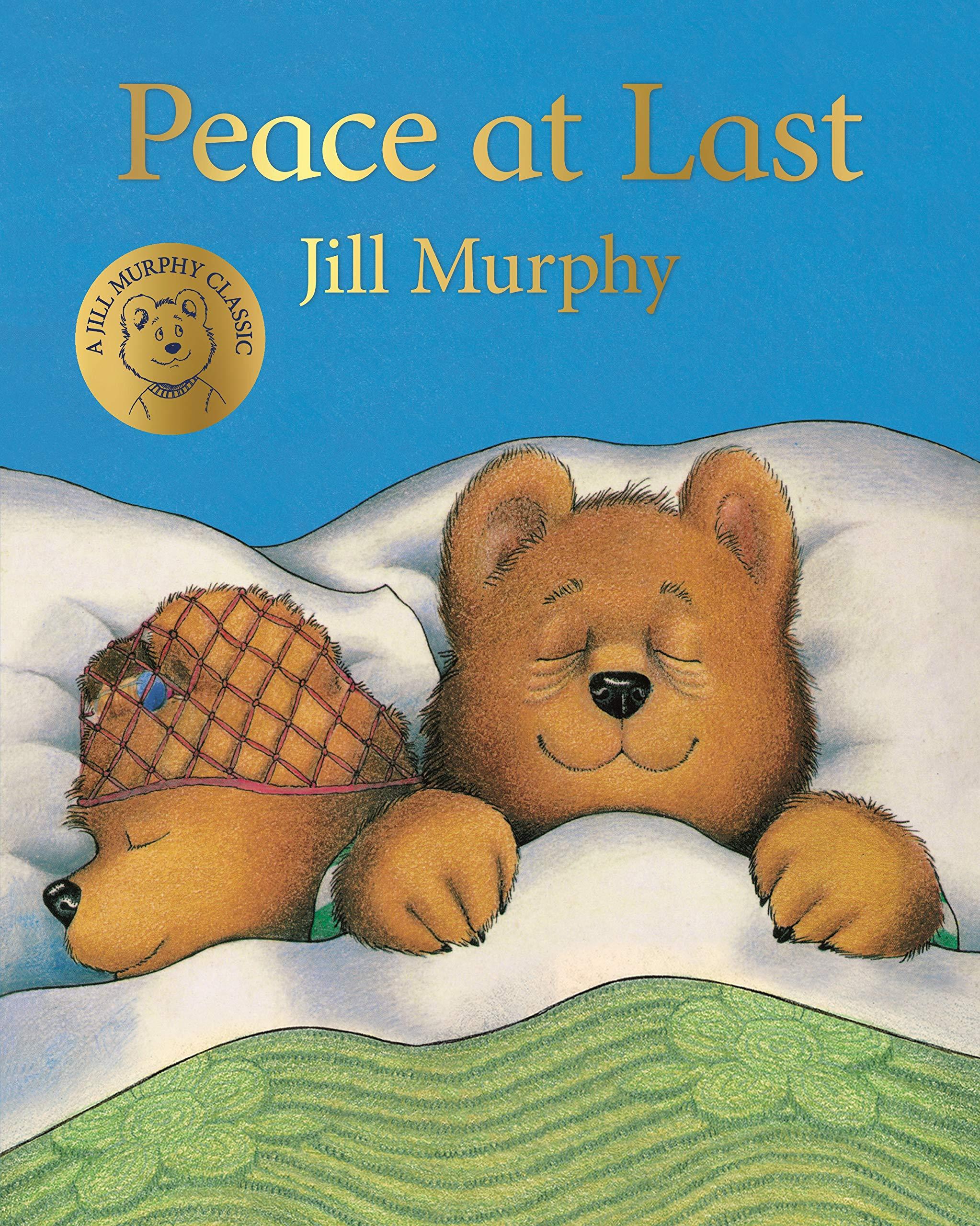 Peace at Last : Murphy, Jill: Amazon.co.uk: Books