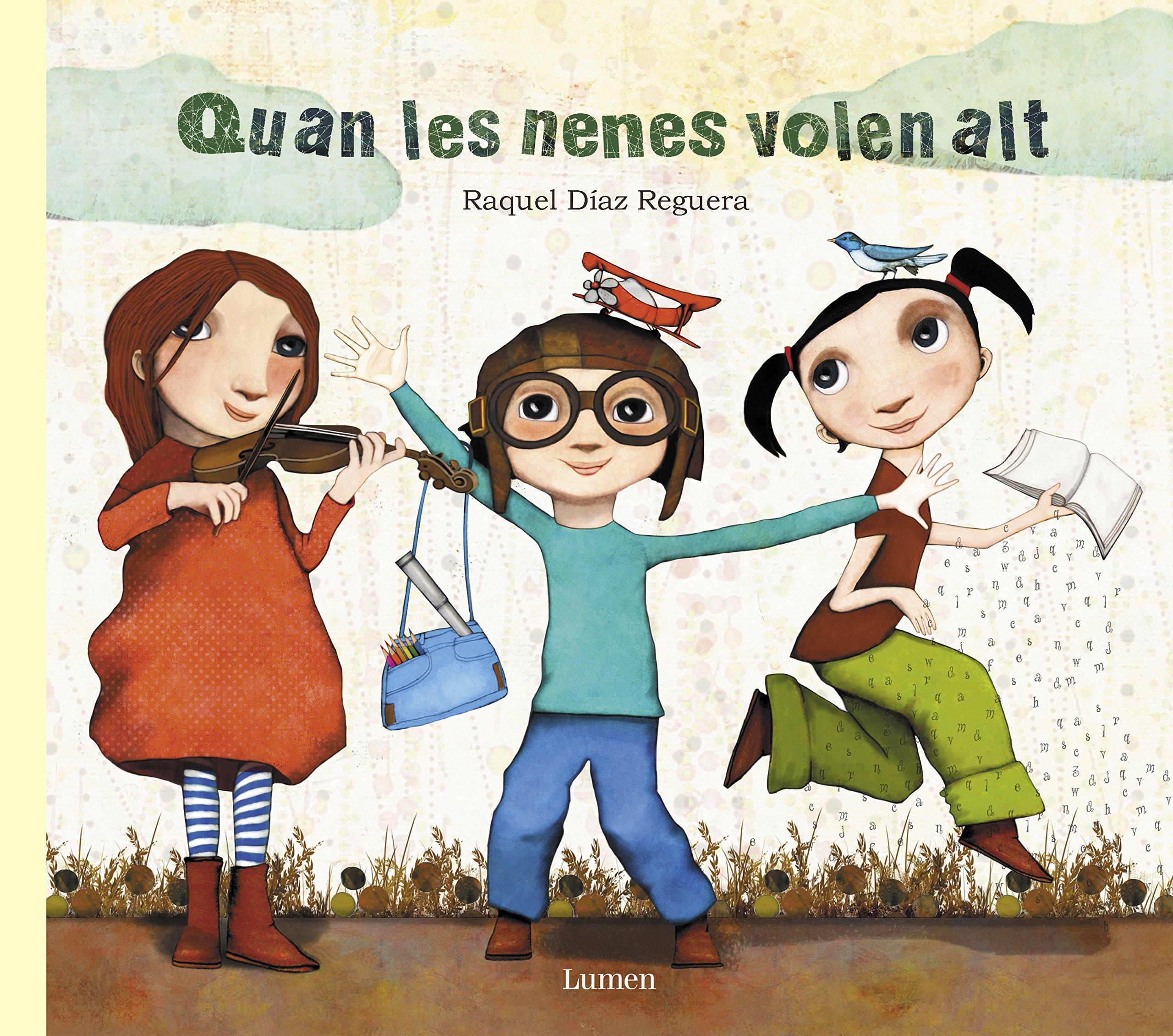Quan les nenes volen alt (Lumen il.lustrats): Amazon.es: Díaz Reguera,  Raquel: Libros