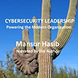 Cybersecurity Leadership: Powering the Modern Organization