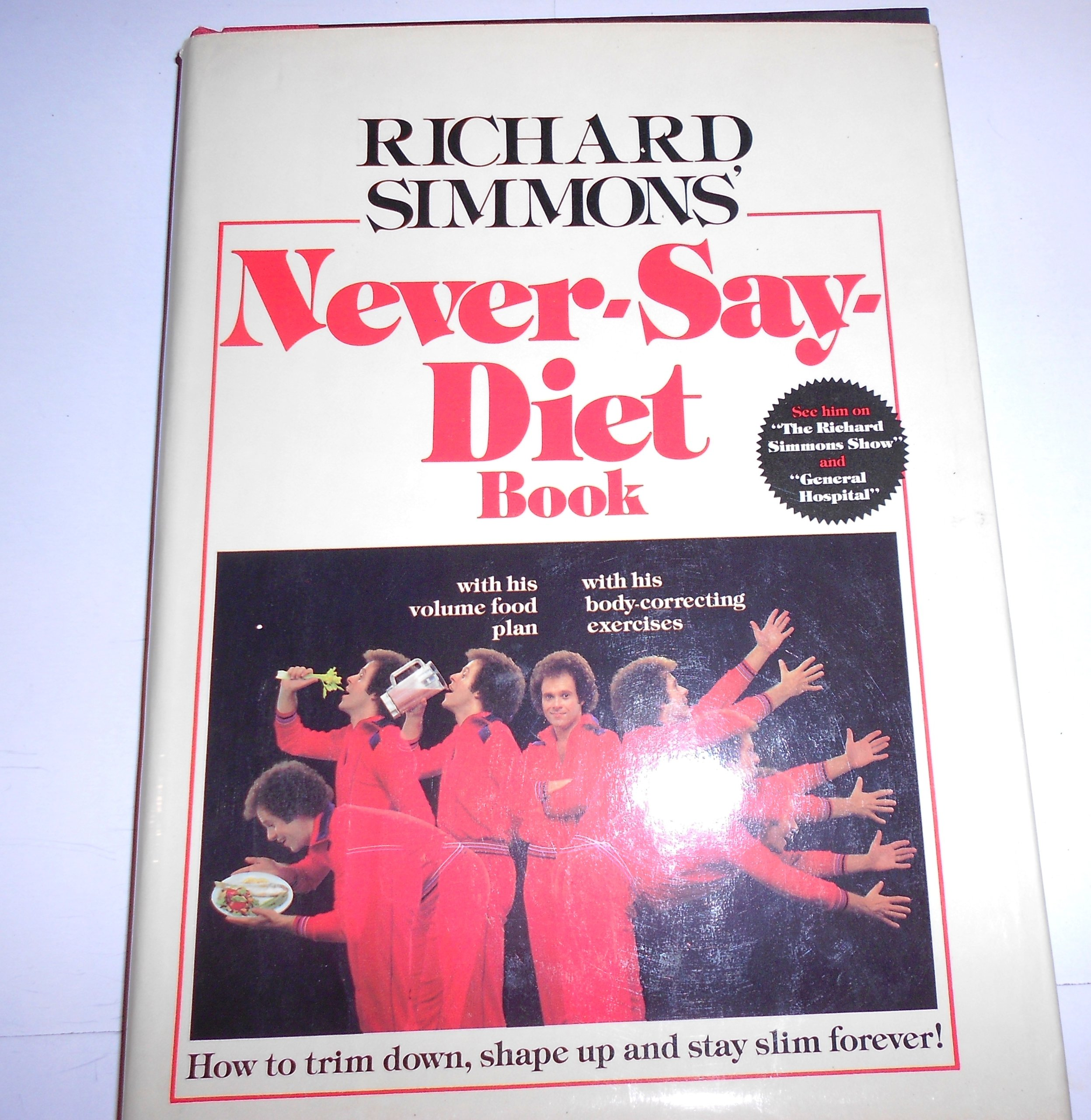 Richard Simmons Never Say Diet Book Richard Simmons 9780446512091