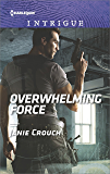 Overwhelming Force (Omega Sector: Critical Response)