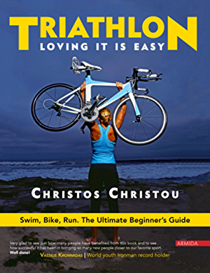 Triathlon; Loving it is easy.: Swim; Bike; Run: The Ultimate Beginner�s Guide