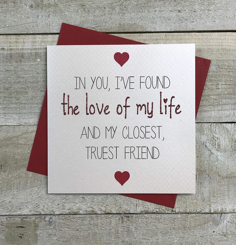 White Cotton Cards LS9en You, Que he Encontrado el Amor de mi Vida y mi más cercano, Verdadero Amigo, Gama Love Stories Tarjeta de Hecho a Mano