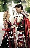 Cativa do Guerreiro: Harlequin Históricos - ed.163
