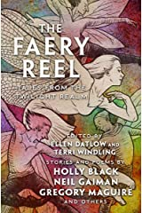 The Faery Reel: Tales from the Twilight Realm (Mythic Anthologies) Kindle Edition