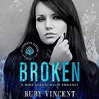 Broken: An Evergreen Academy, Book 2