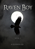 Raven Boy: The Raven Boy Saga Book 1