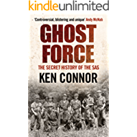 Ghost Force: The Secret History of the SAS
