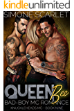 Queen Bee: A Bad-Boy Military MC Romance (The Knuckleheads MC Book 9)
