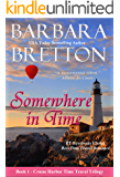 Somewhere in Time: The Crosse Harbor Time Travel Trilogy