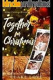 Together For Christmas: A MM Gay Christmas Romance (English Edition)