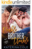 Double Brother Trouble: A Rancher MFM Menage (Stonecreek Valley)