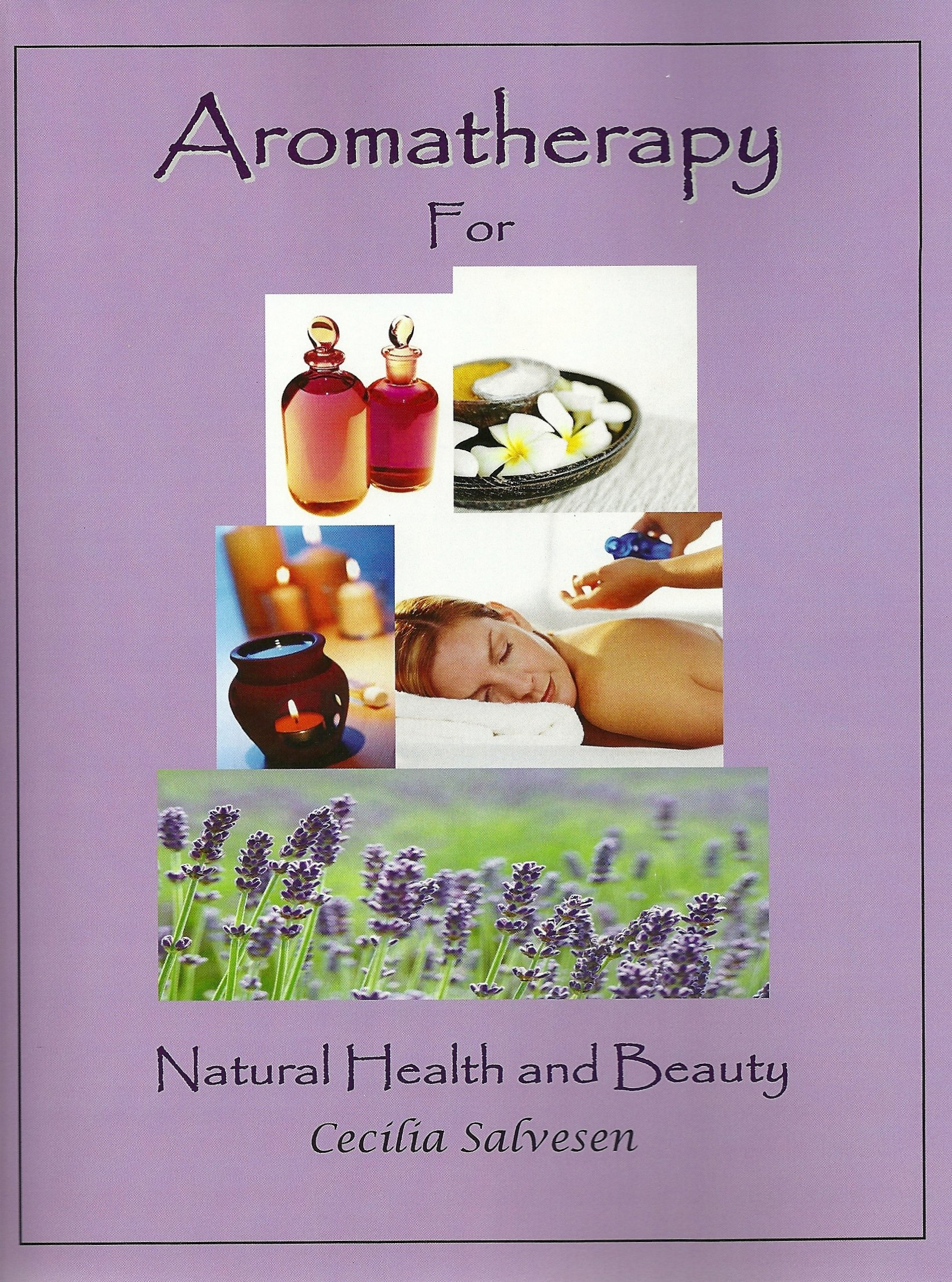 Aromatherapy for Natural Health and Beauty pdf