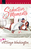 Seductive Moments (Moonlight and Passion Book 593)