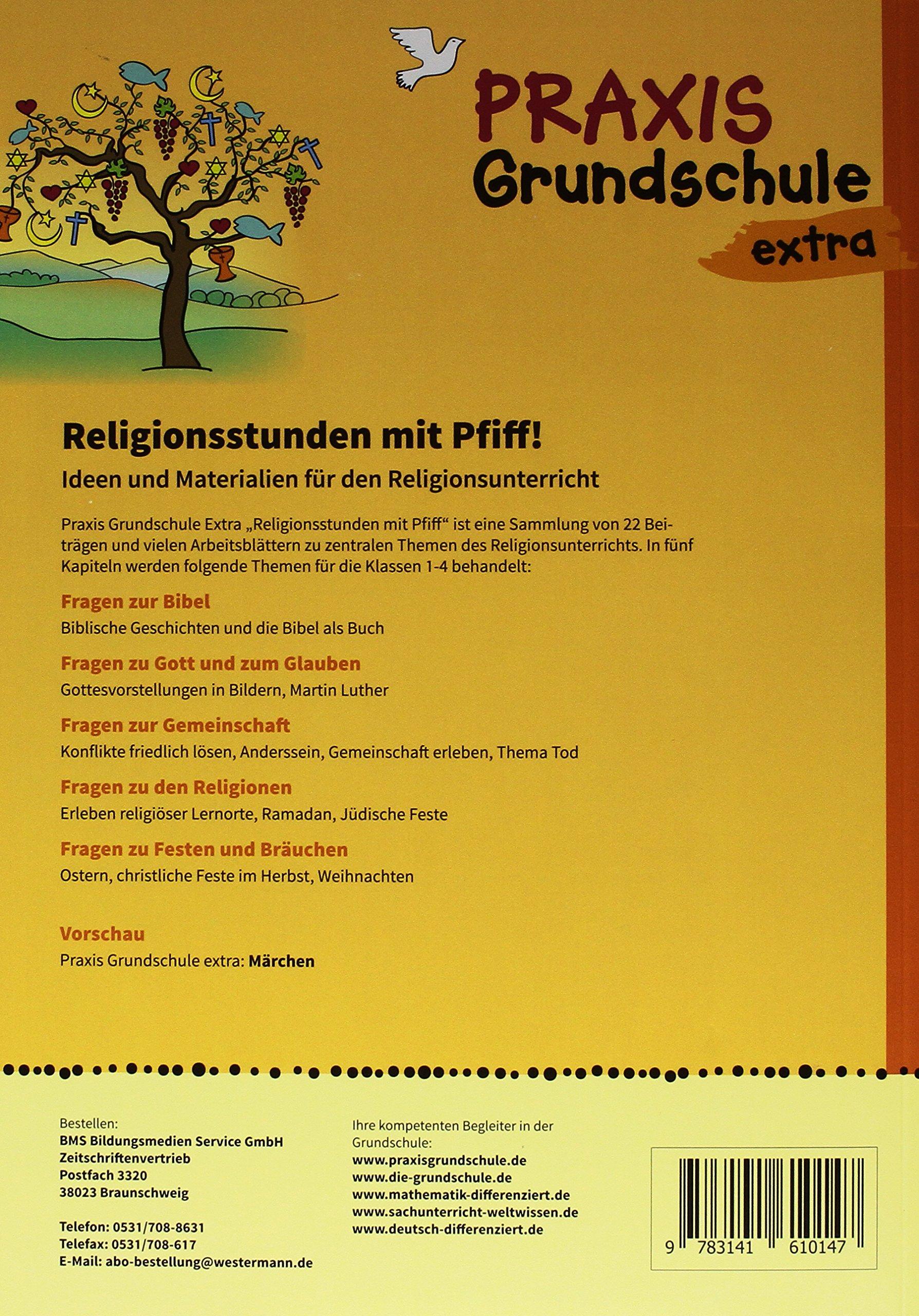 Praxis Grundschule extra: Religionsstunden mit Pfiff: Ideen und ...