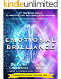 Emotional Brilliance: Living a Stress Less, Fear Less Life