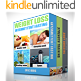 WEIGHT LOSS: 3 Book Bundle - Intermittent Fasting + Strength Training + BodyBuilding