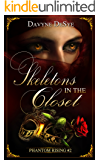 Skeletons in the Closet (Phantom Rising Book 2)