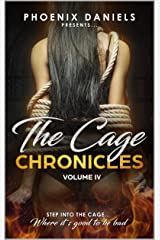 The Cage Chronicles IV Kindle Edition