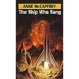 The Ship Who Sang: A Novel (Brainship Book 1)