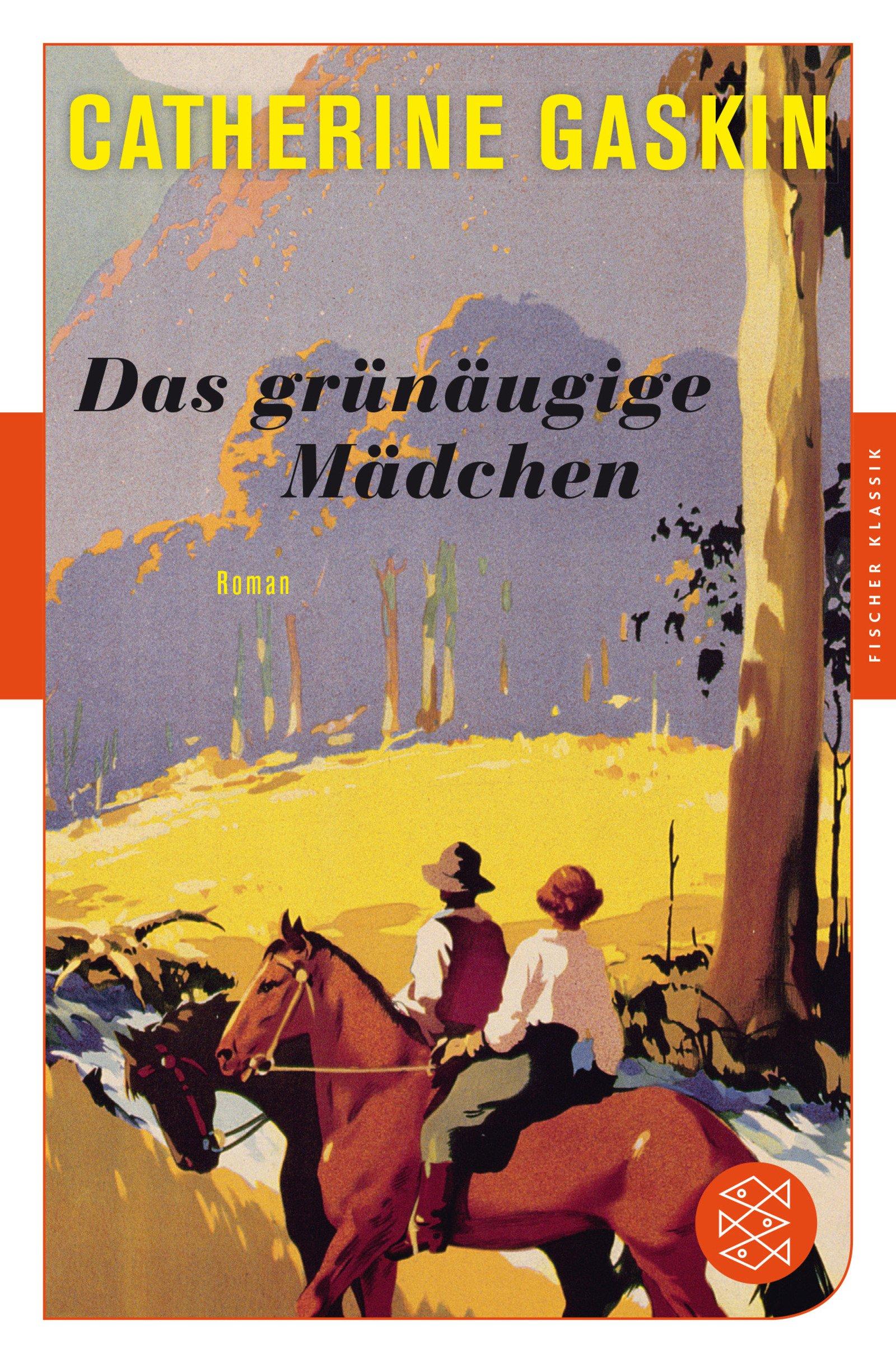 Das grünäugige Mädchen: Roman (Fischer Klassik)