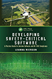 Developing Safety-Critical Software: A Practical Guide for Aviation Software and DO-178C Compliance (English Edition)