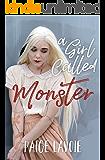 A Girl Called Monster
