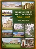 Burke's Guide to Country Houses, volume 1: Ireland
