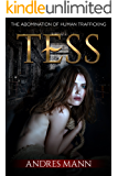 Tess: The Abomination of Human Trafficking