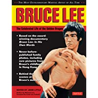 Bruce Lee: The Celebrated Life of the Golden Dragon
