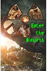 Enter the Rebirth (Enter the... Book 3) Kindle Edition