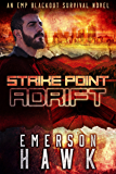 Strike Point - Adrift: An EMP Blackout Survival Novel (Book 3)