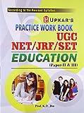 Practice Work Book UGC NET/JRF/SET Education (Paper-II & III)