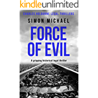 Force of Evil: A gripping historical legal thriller (Charles Holborne Legal Thrillers Book 6)