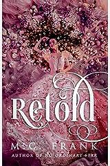 Retold: A Regency Fairytale Retelling (Regency Retold) Kindle Edition
